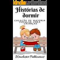 Histórias de dormir: coleção de história popular para crianças (Portuguese Edition)