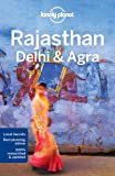 Lonely Planet Rajasthan, Delhi and Agra (Lonely Planet Travel Guide)