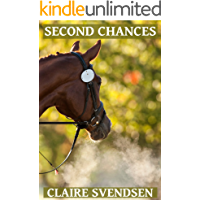 Second Chances (Show Jumping Dreams ~ Book 25)