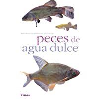 Peces De Auga Dulce/fresh Water Fish (Spanish Edition)