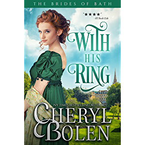 With His Ring (The Brides of Bath Book 2)