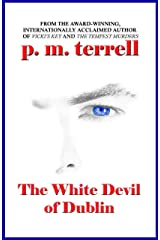 The White Devil of Dublin (Ryan O'Clery Suspense Book 2) Kindle Edition