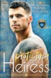 Protecting the Heiress (The Heiress Duet)