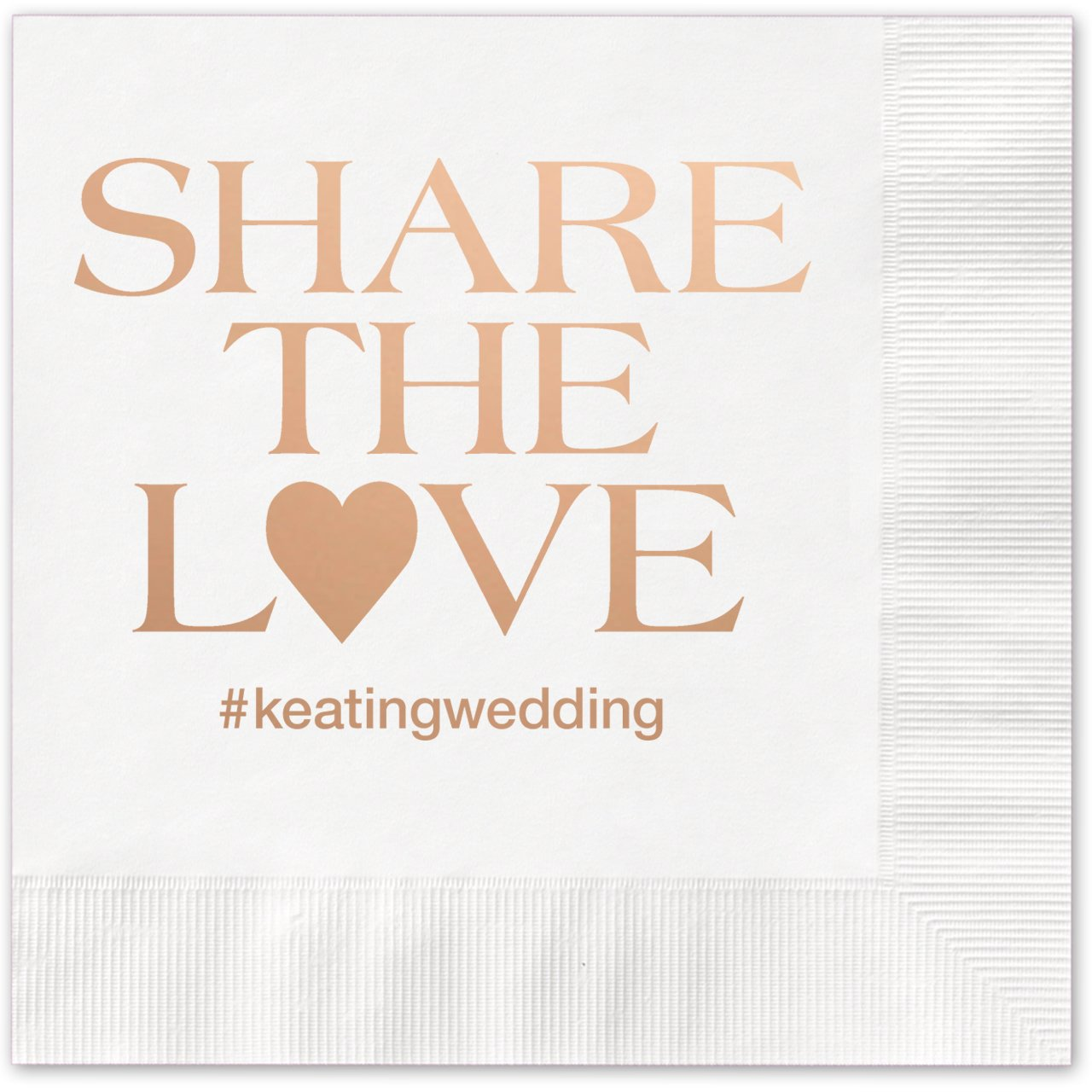 Share the Love Hashtag Personalized Beverage Cocktail Napkins - 100 Custom Printed White Paper Napkins with choice of foil