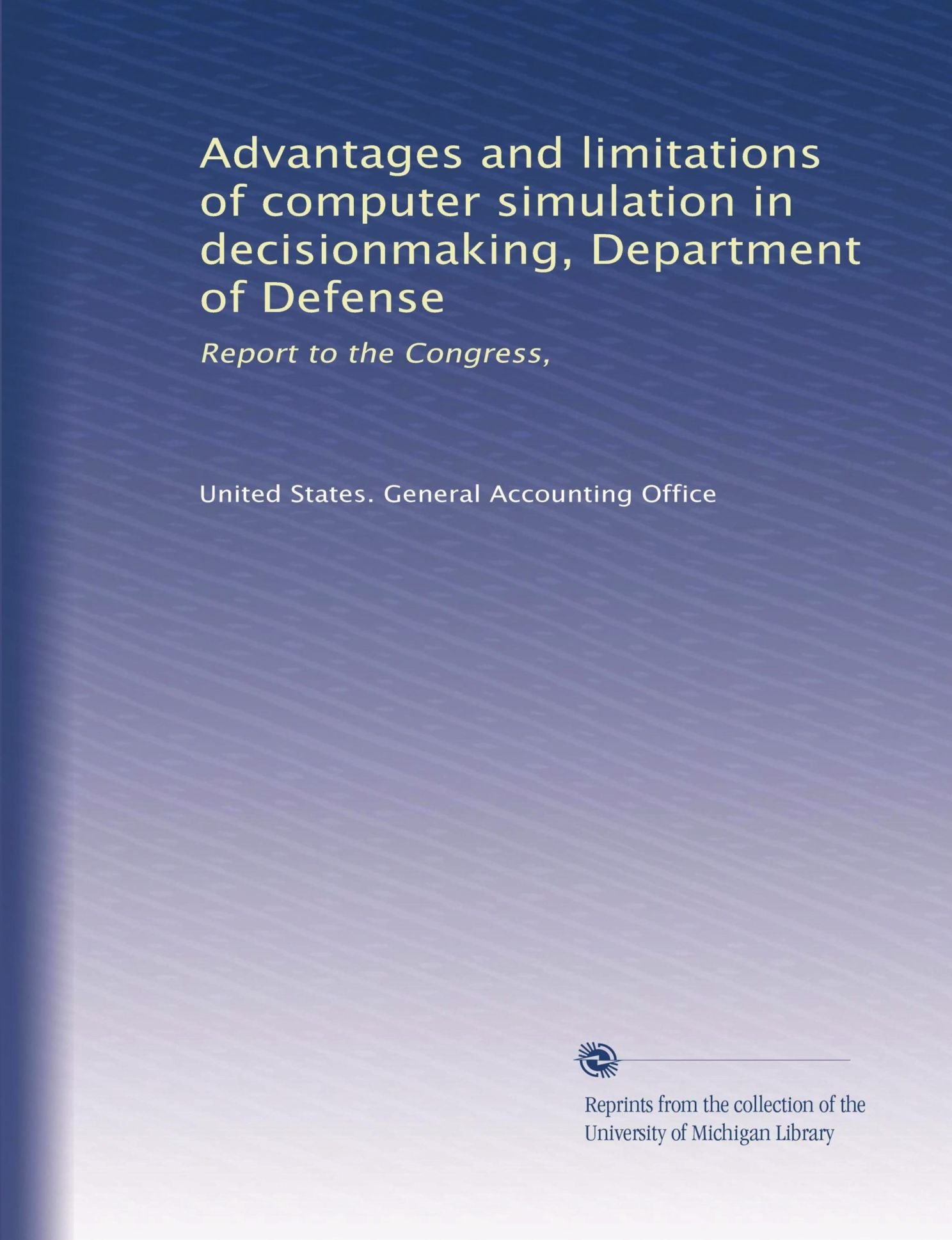 Advantages and limitations of computer simulation in
