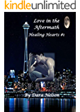Love in the Aftermath: Healing Hearts #1