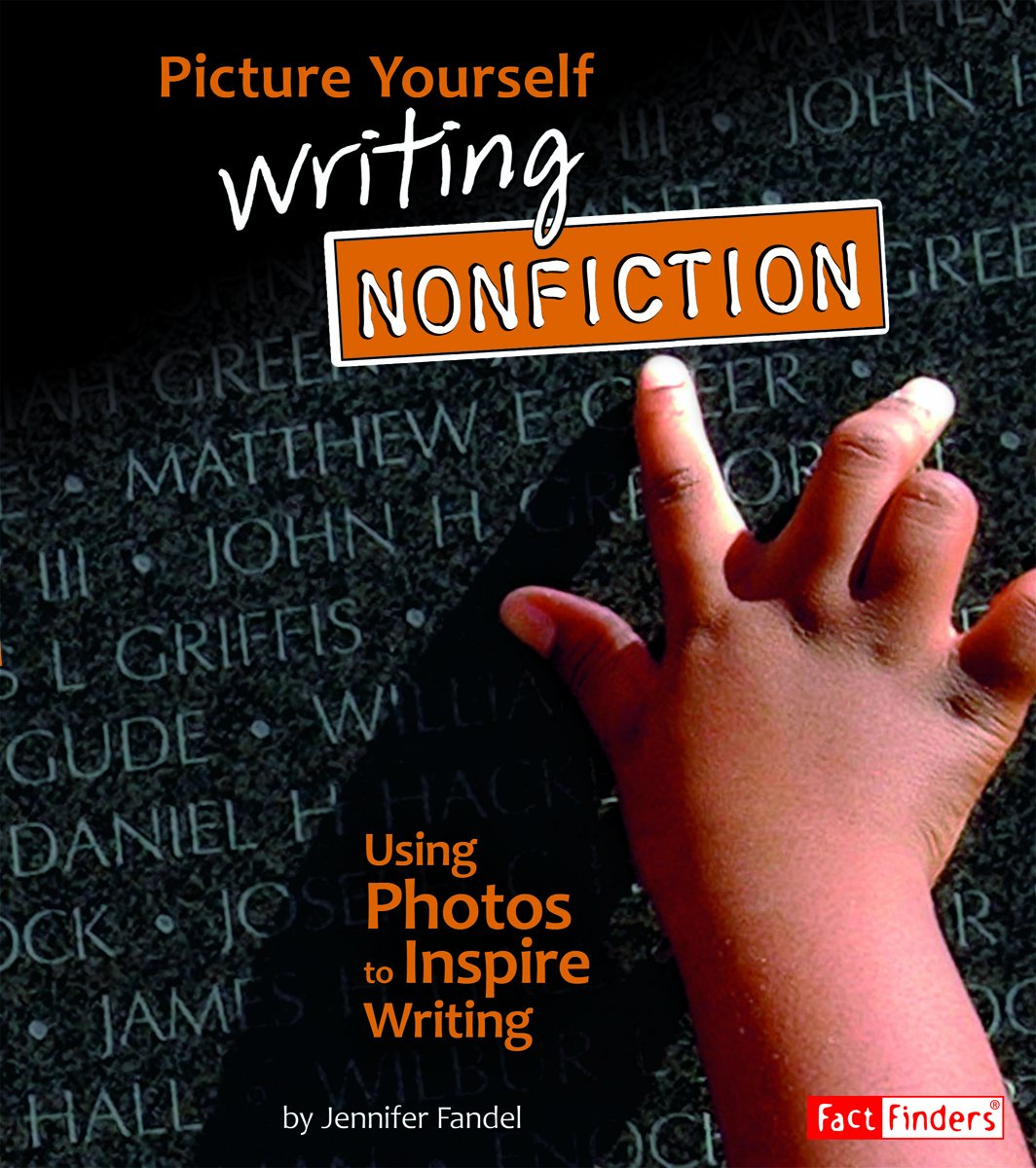 Download Picture Yourself Writing Nonfiction; Using Photos to Inspire Writing (See It, Write It) ebook