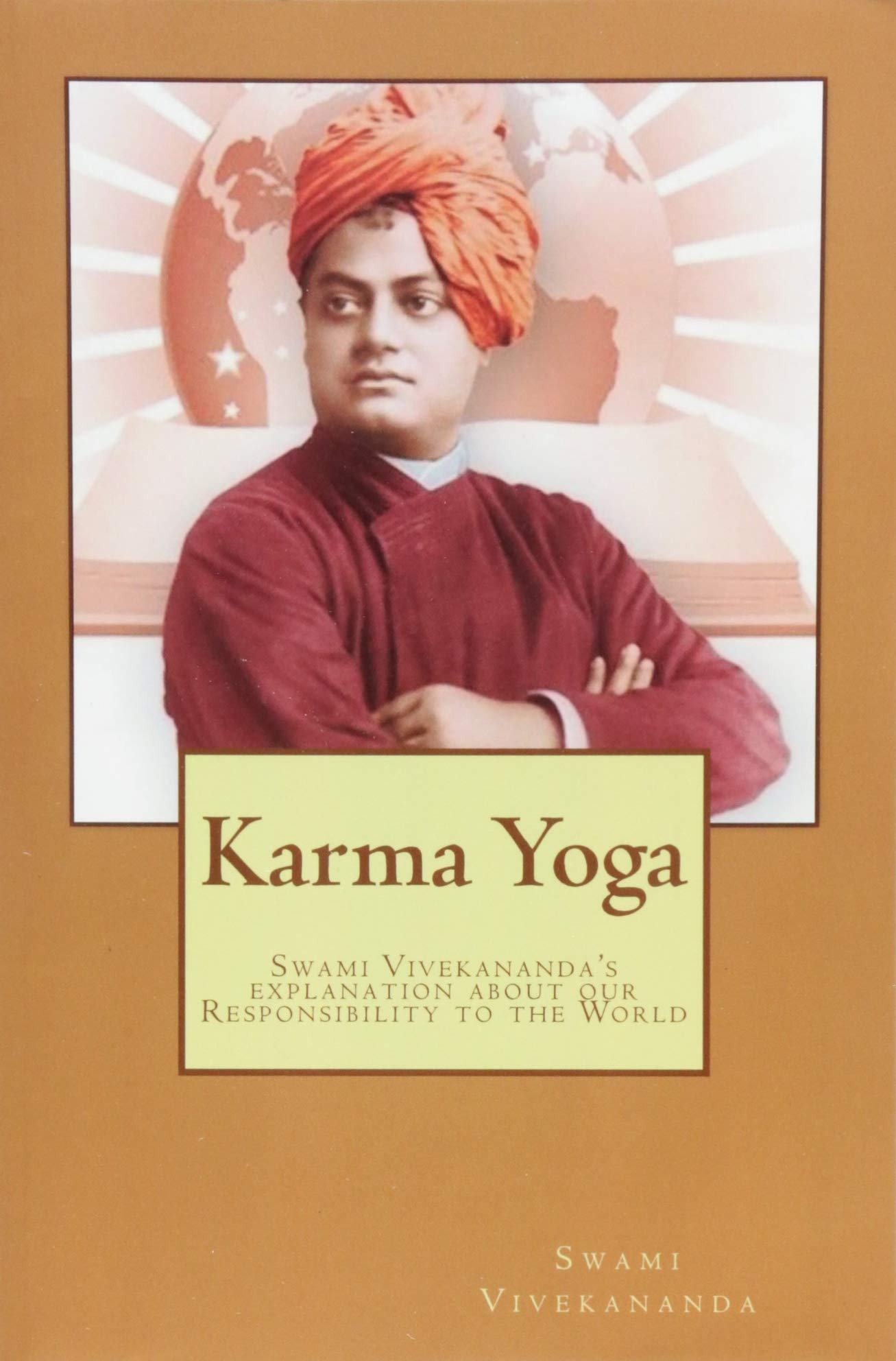 Karma Yoga: Swami Vivekanandas explanation about Work to ...
