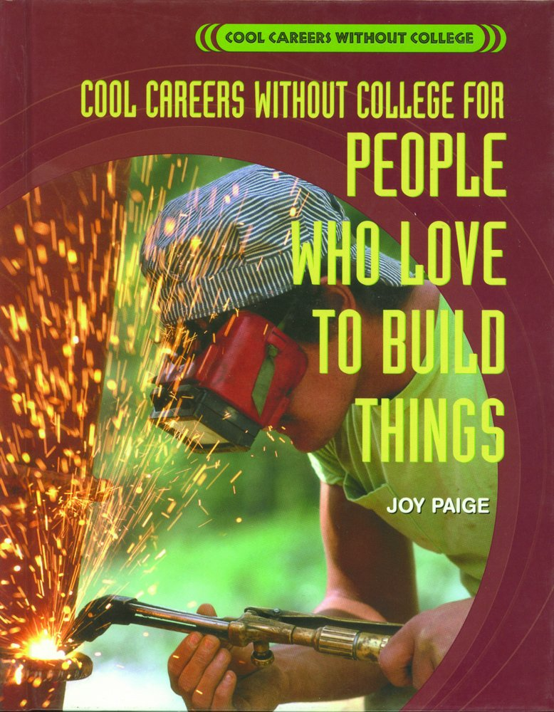 For People Who Love to Build Things (Cool Careers Without College) ebook