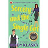 Sorcery and the Single Girl: 15th Anniversary Edition (Washington Witches)