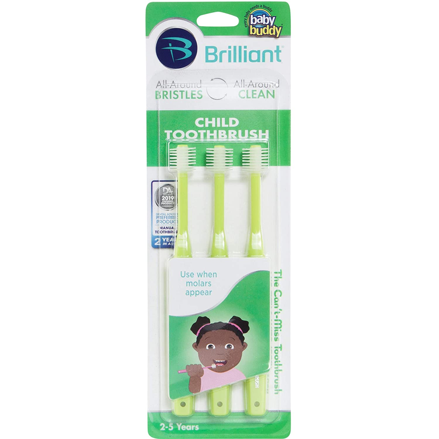 Kids Love Them Pink BPA Free Super-Fine Micro Bristles Clean All-Around Mouth Brilliant Child Toothbrush by Baby Buddy 1 Count When Molars Appear Ages 2-5 Years