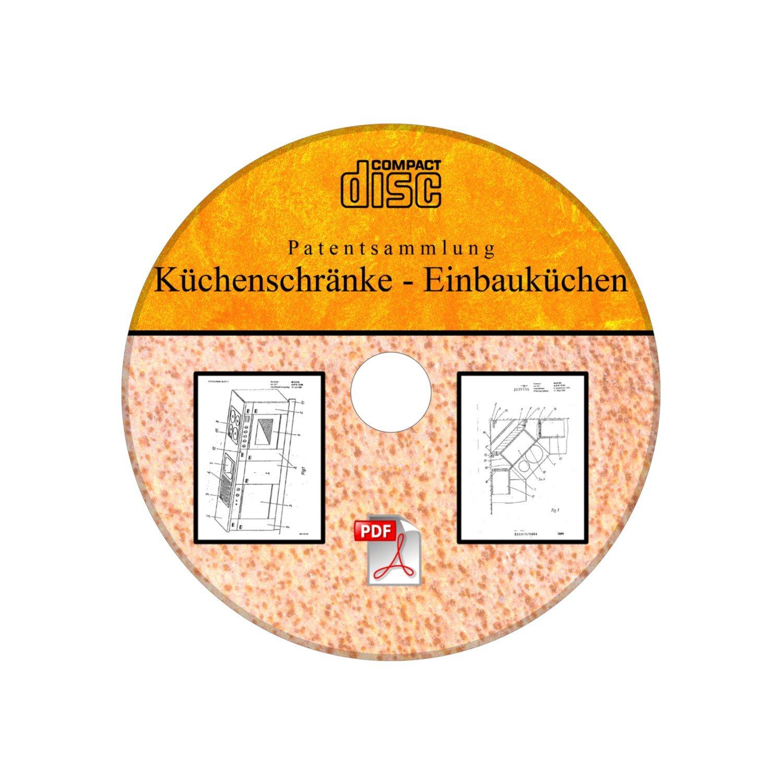 Küchenschrank Einbauküche selber bauen, 120 deutsche Patente als PDF ...