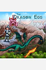 Books for Kids: The Dragon Egg (Knightly Tale Bedtime Stories Book 1) Kindle Edition