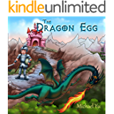 The Dragon Egg: Picture Book for Children (Knightly Tale Bedtime Stories 1)