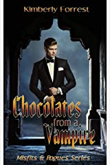 Chocolates from A Vampire (Misfits & Rogues Series Book 3) Kindle Edition