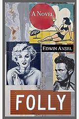 Folly Kindle Edition