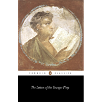 The Letters of the Younger Pliny (Classics)