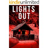 Lights Out: EMP Survival In A Powerless World (EMP Survival in a Powerless World- Series Book 16)