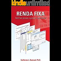 Renda Fixa Análise Passo a Passo com Excel (Capítulos Um, Dois e Três)