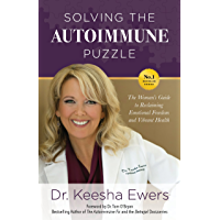 Solving the Autoimmune Puzzle: The Woman's Guide to Reclaiming Emotional Freedom and Vibrant Health (English Edition)