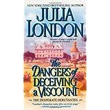 The Dangers of Deceiving a Viscount (Desperate Debutantes, Book 3)
