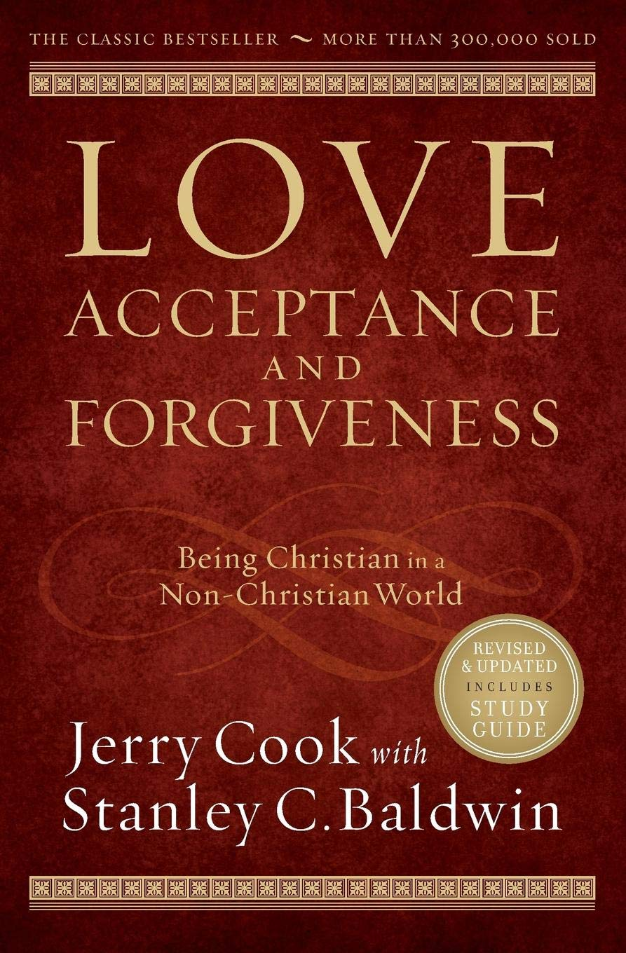 Love, Acceptance, and Forgiveness: Being Christian in a Non-Christian World pdf epub