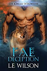 Fae Deception (The Kincaid Werewovles) Paperback