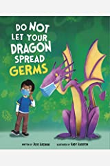 Do Not Let Your Dragon Spread Germs Kindle Edition