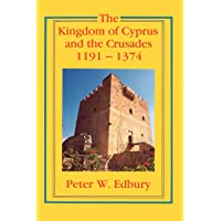 The Kingdom of Cyprus and the Crusades, 1191–1374