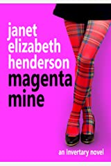 Magenta Mine: Romantic Comedy (Scottish Highlands Book 3) Kindle Edition