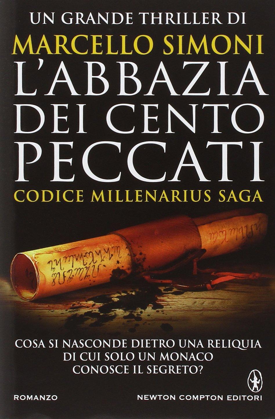 MARCELLO SIMONI: L'ABBAZIA DEI CENTO PECCATI-CODICE MILLENARIUS SAGA VOL 1
