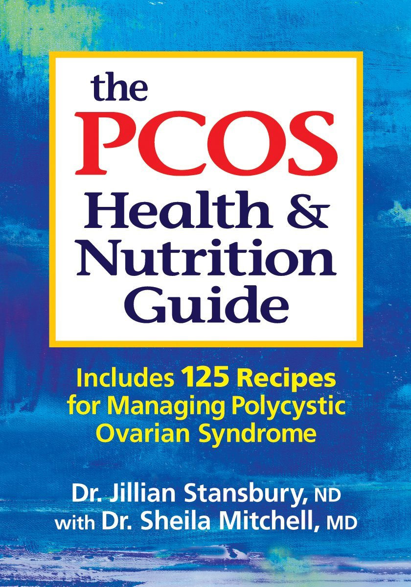 The PCOS Health and Nutrition Guide: Includes 125