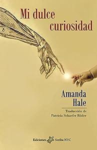 Mi dulce curiosidad (Spanish Edition)