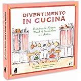 Divertimento in Cucina: Traditionelle Rezepte, Musik & Geschichten aus Italien (Digital): Inkl. MP3 Download Code (Deutsch)