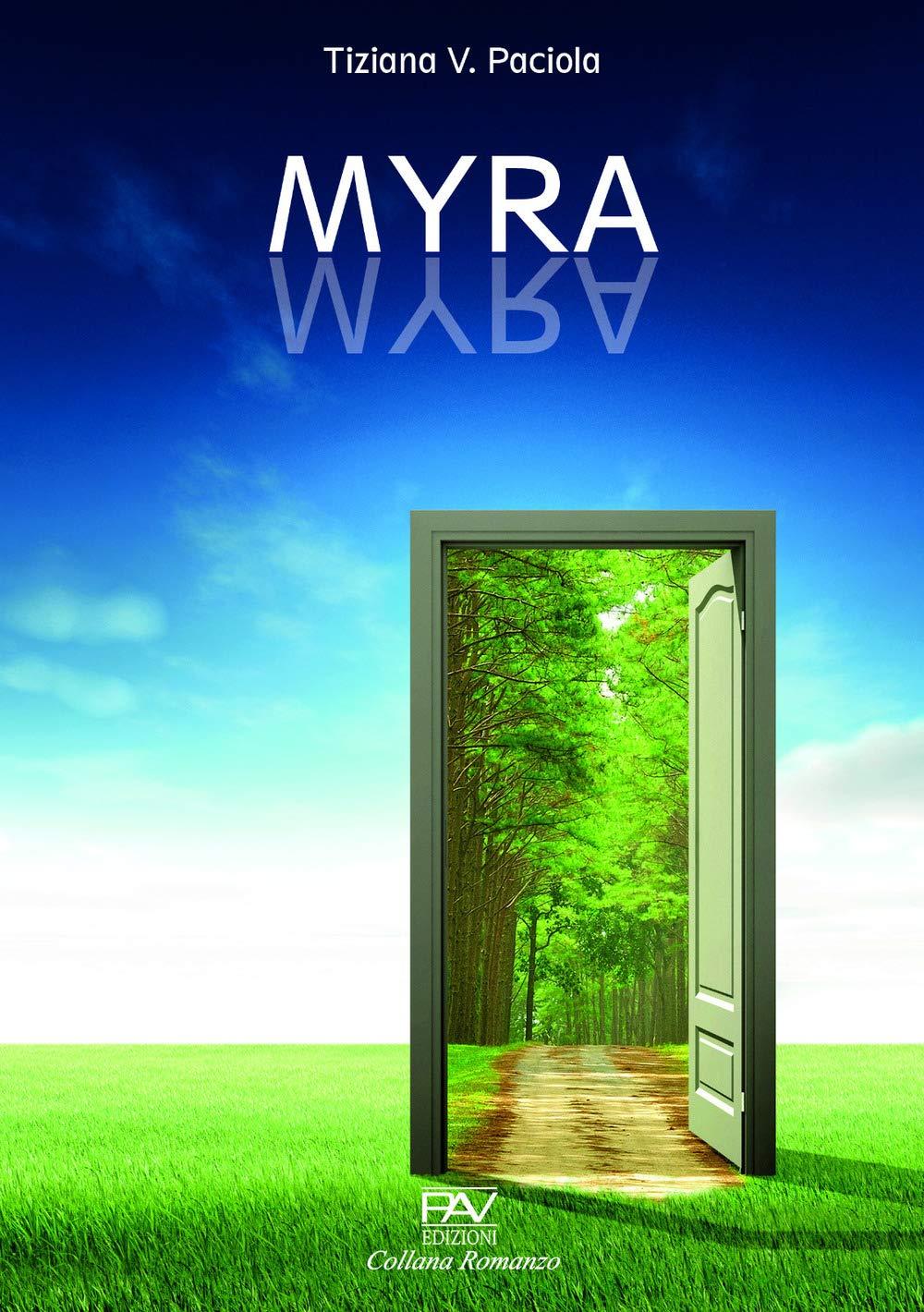 Amazon.it: Myra - Paciola, Tiziana V. - Libri