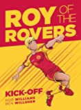 Roy Of The Rovers: Kick-Off (Comic 1)