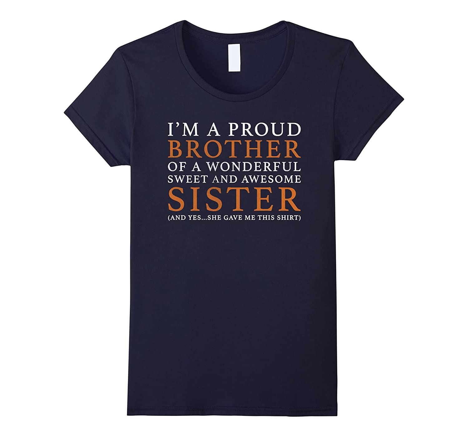 Gift For Brother From Sister – Funny Birthday Christmas Gift