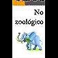 No zoológico: Um livro infantil bilingue holandês-português