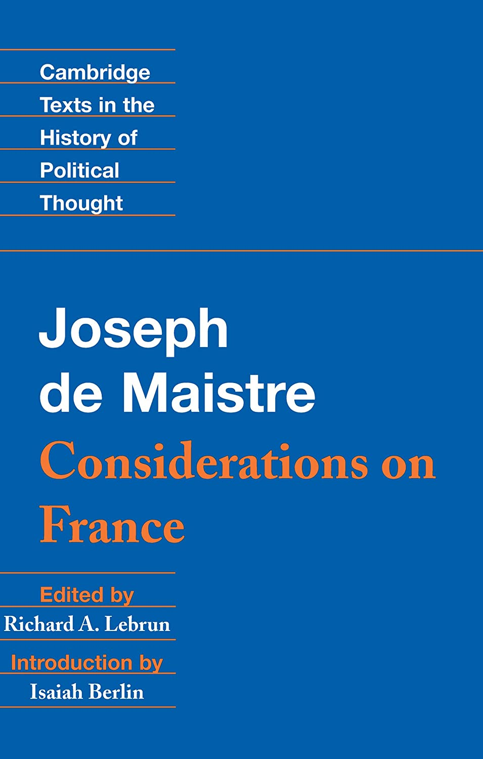 Maistre: Considerations on France (Cambridge Texts in the History of  Political Thought) See more
