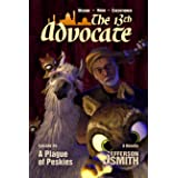 A Plague of Peskies (The 13th Advocate Book 4)