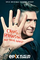 Craig Ferguson: Just Being Honest