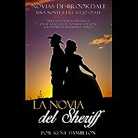La novia del Sheriff (Una historia romántica