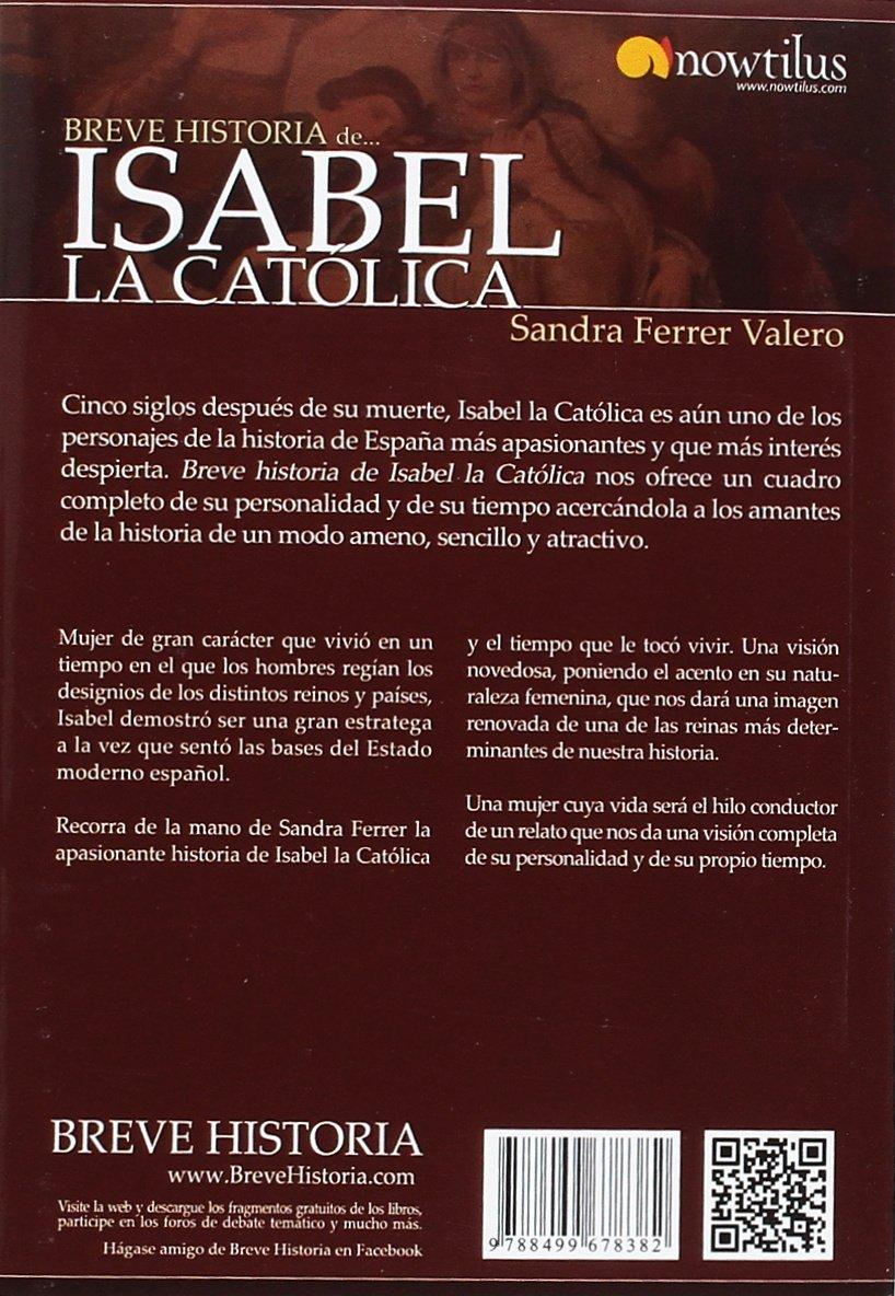 Breve historia de Isabel la Católica: Amazon.es: Ferrer Valero ...