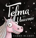 Telma, el unicornio (Primeros Lectores (1-5 Años) - Álbum Ilustrado)