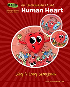 An Introduction to the Human Heart Sing-A-Long Storybook