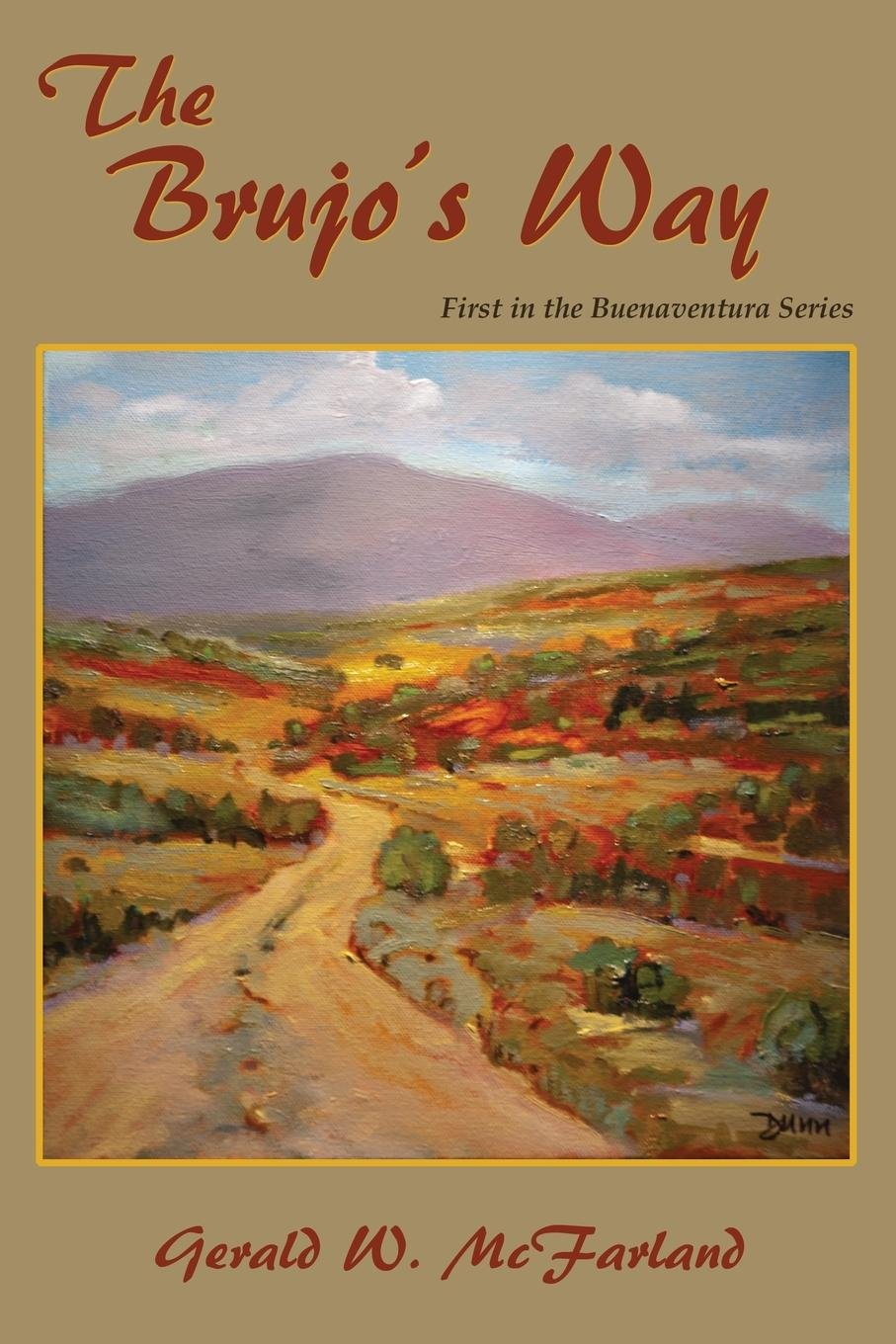 The Brujo's Way, First in the Buenaventura Series ebook