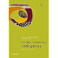 Trilhas literárias indígenas: Para a sala de aula