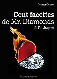 Les 100 Facettes de Mr. Diamonds - Volume 10 : Foudroyant