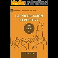 La Predicación Expositiva (Expositional Preaching) 9Marks (Edificando Iglesias Sanas (Spanish))
