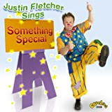 Justin Fletcher - Sings Something Special
